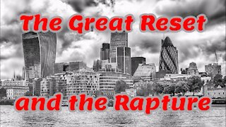 """""""The Great Reset"""" and """"the Rapture"""""""