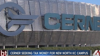 Cerner seeks tax money for new center - Video