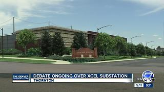 Spirited discussion expected as Thornton Council weighs in on Xcel substation - Video