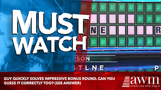 Guy Quickly Solves Impressive Bonus Round. Can You Guess It Correctly Too? (see answer) - Video