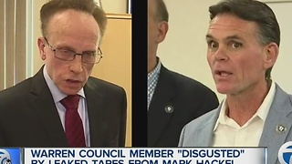 Warren council member disgusted by leaked tape - Video