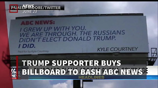 Trump Supporter Slams Abc With Billboard - Video