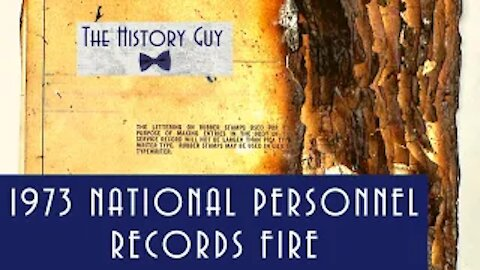 The National Personnel Records Fire of 1973