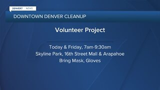 Two cleanup efforts in Denver today