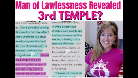 MAN OF LAWLESSNESS REVEALED. THIRD TEMPLE? WHAT WAS HOLDING HIM BACK? 5-9-21