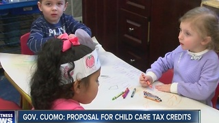 Governor Cuomo proposes child for care tax credit - Video