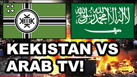 Kekistan vs Arab TV!
