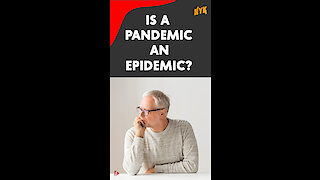 What Is The Difference Between Endemic, Epidemic And Pandemic? *