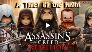 Assassins Creed Rebellion A Thief in the Night