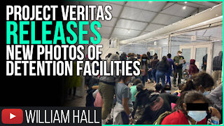 Project Veritas Releases NEW Photos Of Detention Facilities