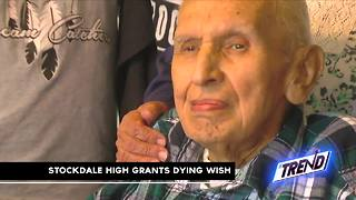 THE TREND: Stockdale High grants man's dying wish - Video