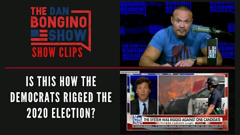 Is This How The Democrats Rigged The 2020 Election? - Dan Bongino Show Clips