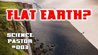 Did Medieval Christians Believe In A Flat Earth? - Science Pastor #003