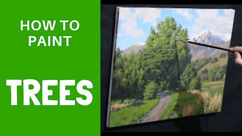 How to Paint TREES AND FOLIAGE