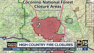 Coconino National Forest areas closing due to fire, safety issues - Video