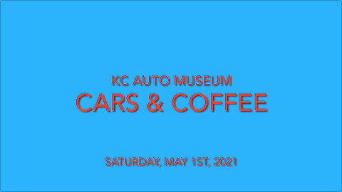 Cars & Coffee - KC Auto Museum - 05012021