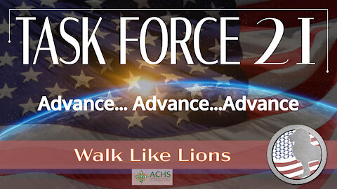 """Task Force 21: Advance..."" Walk Like Lions Christian Daily Devotion with Chappy Jan 01, 2021"