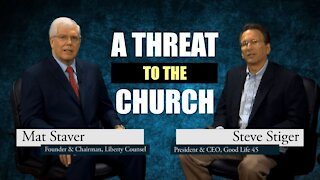 A Threat To The Church - Mat Staver & Steve Stiger - A Good Life 45 Special