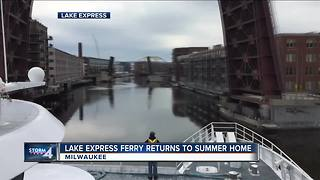 Lake Express returns to summer home - Video