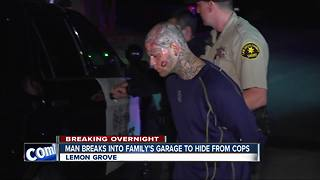 Man captured after hiding in Lemon Grove family's garage - Video
