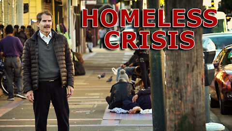 Bad Laws Cause Homeless Crisis