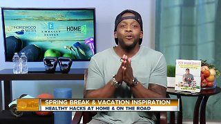 Healthy Hacks at Home and On the Road for A Better Travel Experience