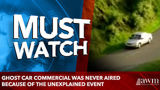 Ghost Car Commercial Was Never Aired Because Of The Unexplained Event - Video
