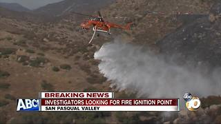 Firefighters investigating cause of the Pasqual Fire at possible ignition point