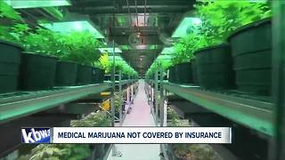 Medical marijuana not covered by insurance