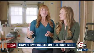 HGTV show 'Good Bones' focuses on Indy's old south side - Video