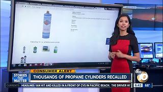 Thousands of Propane Cylinders Recalled - Video