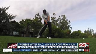 CSUB cuts men's golf & women's water polo programs - Video