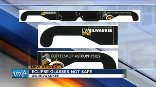 Eclipse glasses distributed by UWM are not safe - Video