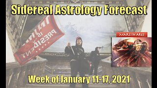 Sidereal Astrology Forecast: Week of January 11-17, 2021