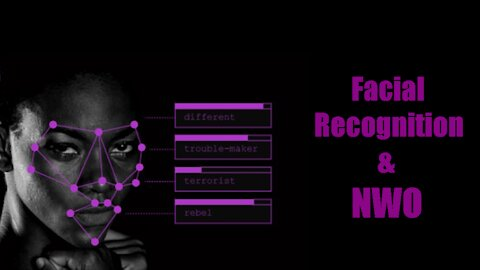 Facial Recognition, 5G, & The New World Order