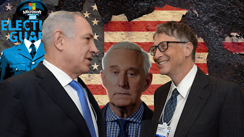 """24. DID ROGER STONE NAME """"MICROSOFT ISRAEL"""" AS THE CULPRIT BEHIND DOMINION VOTE RIGGING?"""