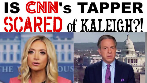 IS CNN'S TAPPER SCARED OF KALEIGH?!