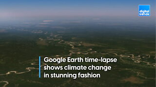 Stunning Google Earth time-lapse shows effects of climate change