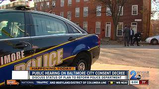 Public hearing on BPD Consent Decree - Video