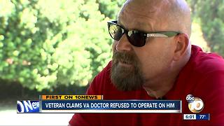 TEAM 10: Veteran claims VA doctor refused to operate on him - Video