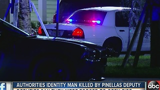 Authorities identify man killed by Pinellas Deputy - Video