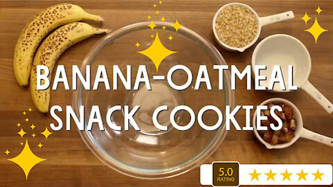 Banana-Oatmeal Snack Cookies A Fast Easy and Fun Recipe