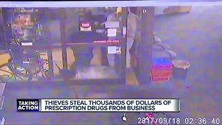 Thieves steal thousand of dollars of prescription drugs from business