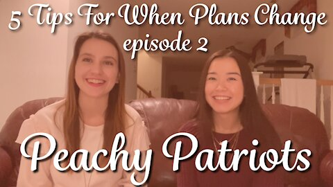 Episode 2: 5 Tips For When Plans Change
