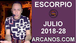HOROSCOPO ESCORPIO-Semana 2018-28-Del 8 al 14 de julio de 2018-ARCANOS.COM - Video