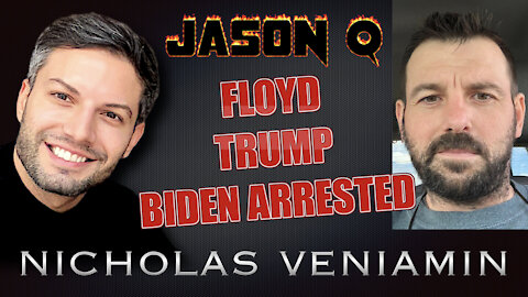Jason Q Discusses Floyd Case, Trump and Biden's Arrest with Nicholas Veniamin