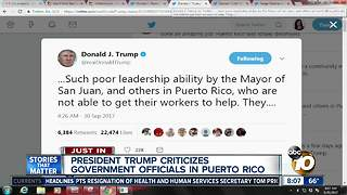President Trump criticizes government officials in Puerto Rico
