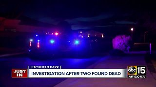 Two found dead in Litchfield Park home