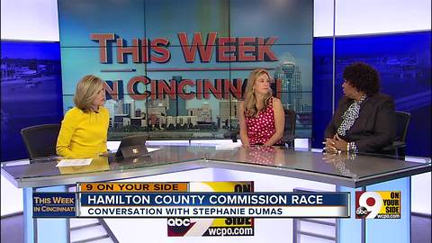 This Week in Cincinnati: Stephanie Dumas discusses the race for Hamilton County Commissioner (Part 2)