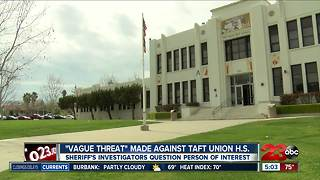 """Vague Threat"" made against Taft Union H.S."
